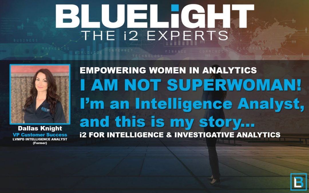 I AM NOT SUPERWOMAN!                                                        I'm an Intelligence Analyst, and this is my story…