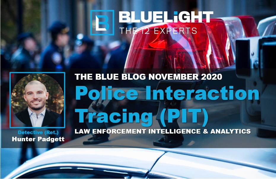 Police Interaction Tracing (PIT)